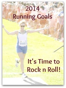 Running Goals: Rockin' and Rollin' into 2014