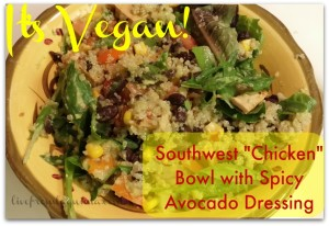 Vegan Mofo Day 11: Southwest Chicken Bowl