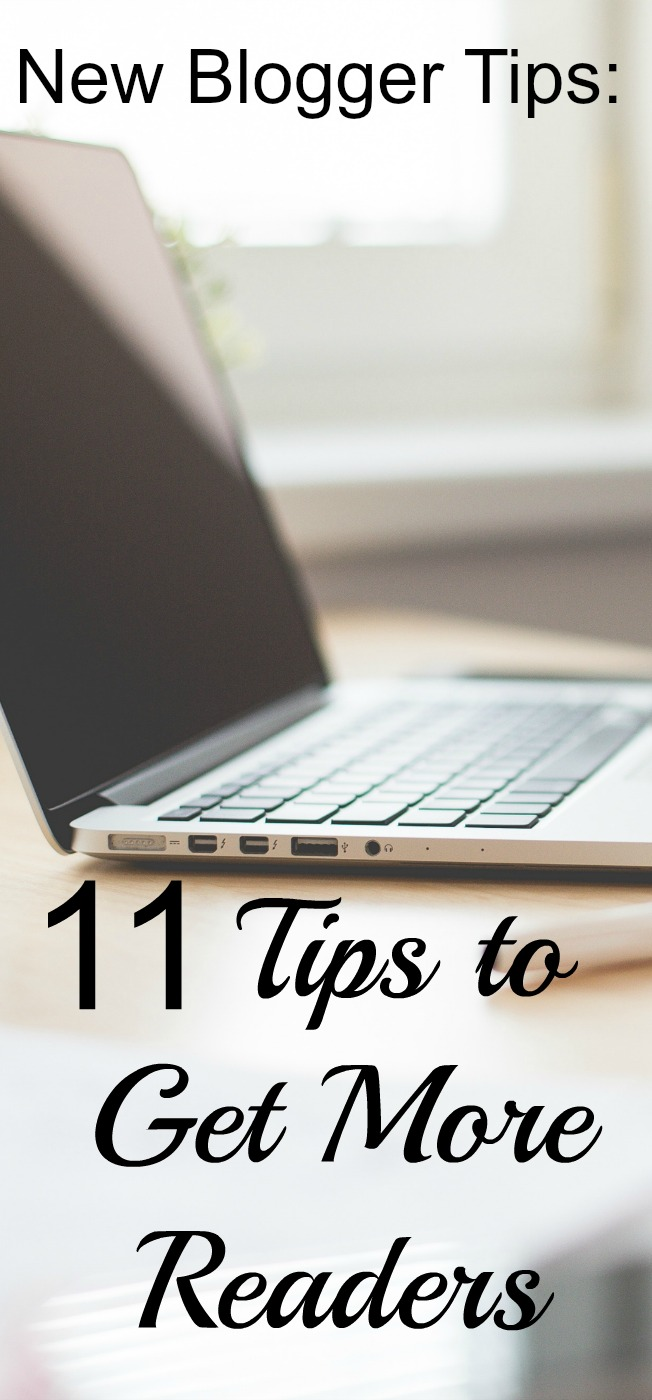 New Blogger Tips (part 2): Here are 11 tips (plus 11 bonus tips!) to get more blog readers.