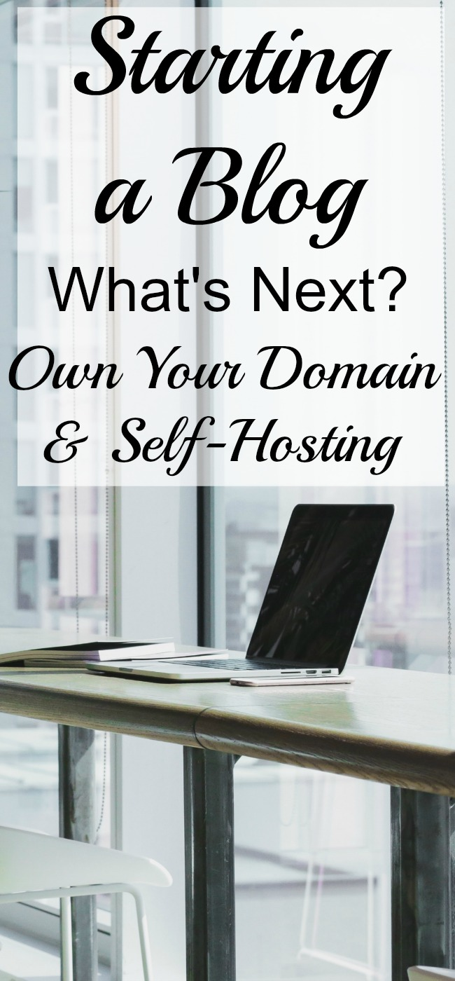 Starting a Blog: What's Next? Own your own Domain and Self Hosting. Part 3 of the series.