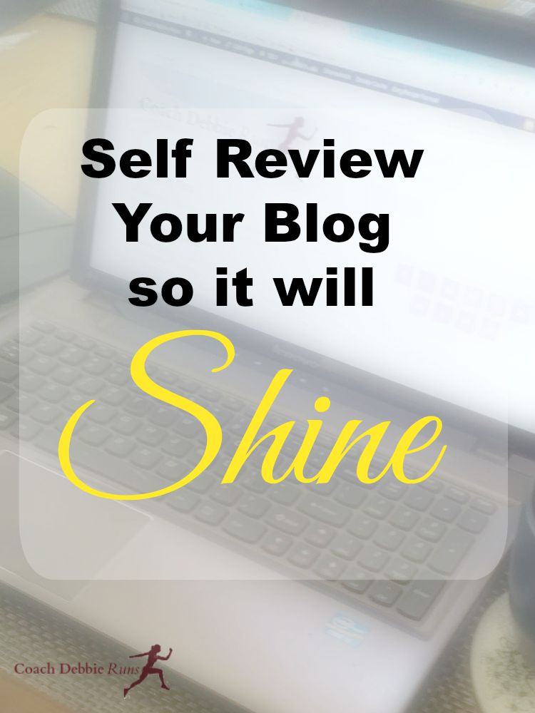 Make money blogging and please your readers. Self Review Your Blog so it will shine!
