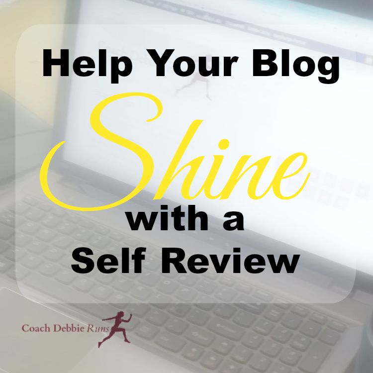 If you want to make money blogging, your blog needs to shine. Here's how to do a self review.