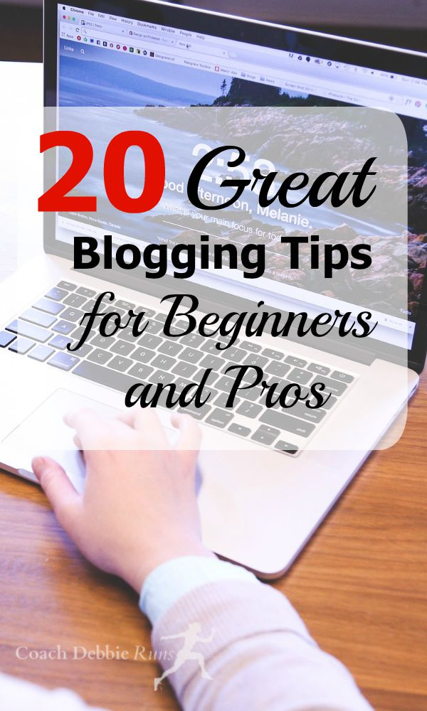 20 Great Blogging Tips that will help both beginners and pros.