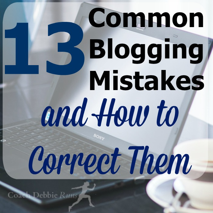 13 Common Blogging Mistakes and how to avoid them.