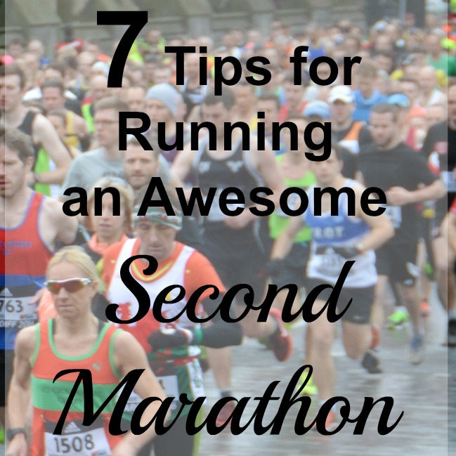 7 Simple Tips for Running an Awesome Second Marathon & a New Body First Video