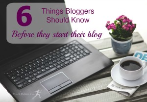 So You Want to be a Blogger? 6 Things to Know First