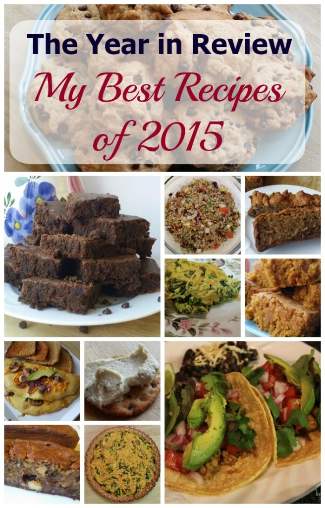 From cookies to brownies, and from tacos to omelettes and quiche, my best recipes of 2015 are all vegan and delicious.