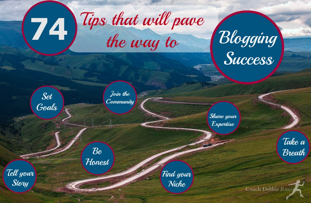 Here are 74 great blogging tips that will pave your way to success.