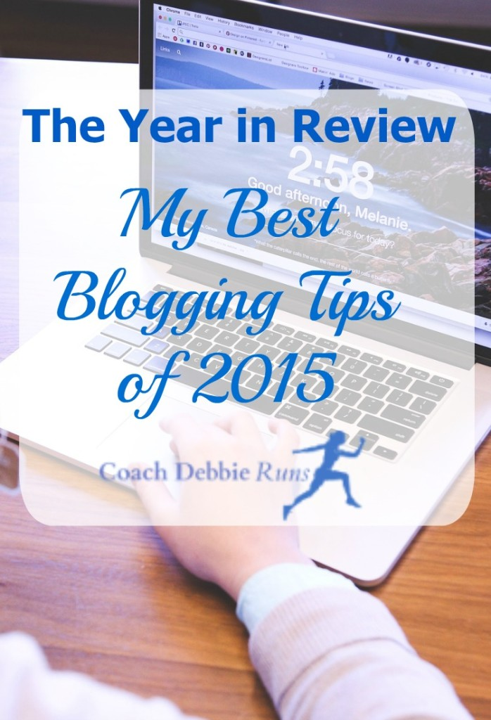 The Year in Review: My best blogging tips of 2015. Whether you're a beginner who's just starting out, or if you've been blogging for a while, you will find useful tips and motivation.