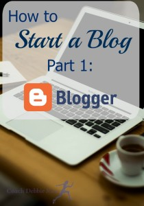 How to Start a Blog, Part 1: Blogger