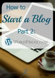 How to Start a Blog, Part 2: WordPress.com