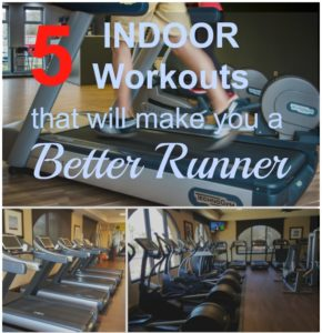 5 INDOOR Workouts that will Make You a Better Runner