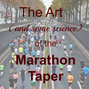 The Art (and some science) of the Marathon Taper