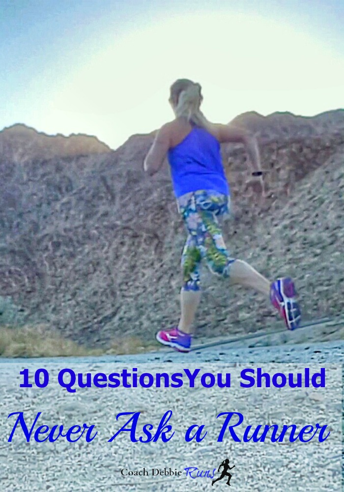 If you know any runners, you know they love to talk about running. But did you know there are 10 questions you should never ask a runner?