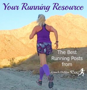 Your Running Resource: The Best Running Posts from Coach Debbie