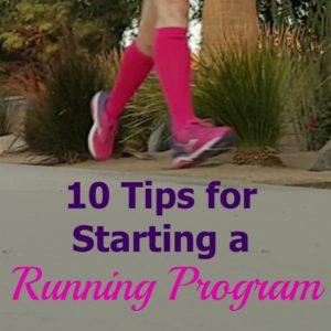 10 Tips for Starting a Running Program in the New Year (or anytime!)