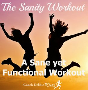The Sanity Workout: Perfect for Every Level