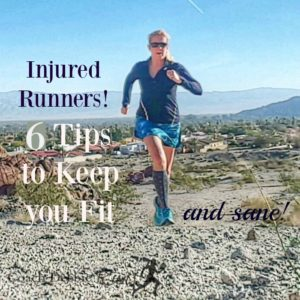 Are you an Injured Runner? Here are 6 Tips to Stay Fit (and Sane)