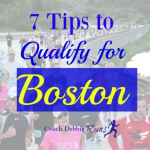 7 Tips to Qualify for Boston (or Set a New PR)