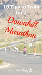 10 Tips to Successfully Train for Running a Downhill Marathon