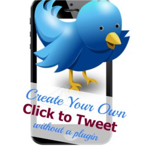 Easily Create a Click to Tweet (or Tweet This) without a Plugin!