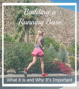 Building a Running Base: What it is and Why it's so Important