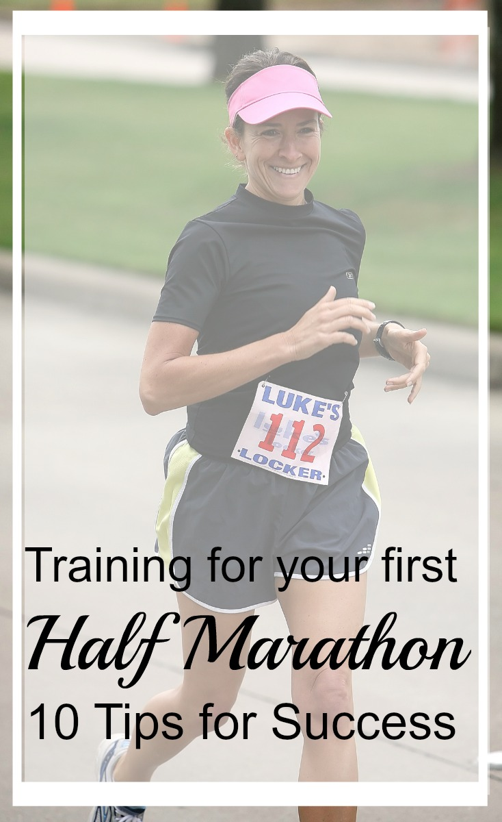 So you're ready to train to run your first half marathon? Here are 10 tips for success!