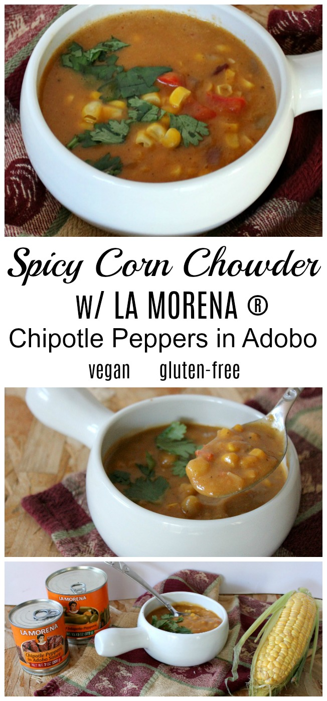 Rediscover corn chowder with this spicy vegan dish made with fresh sweet corn, potatoes, and LA MORENA Chipotle Peppers in Adobo! Delicious! #VivaLaMorena #ad