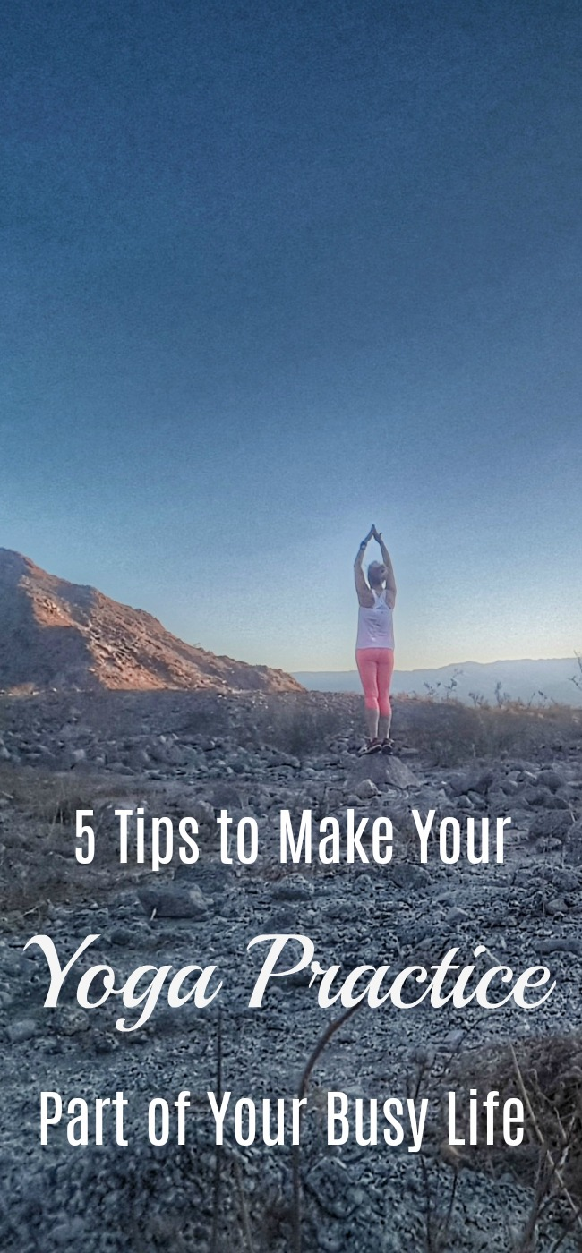 Is your busy life keeping you from your yoga practice? Here are 5 tips that can help.