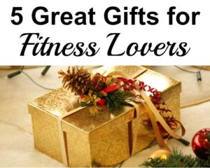 5 Great Gifts for Fitness Lovers! Create a Home Fitness Gift Pack