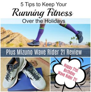 5 Tips to Keep Your Running Fitness Over the Holidays. Plus Happy 21st Birthday Wave Rider!