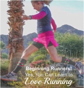 Beginning Runners: Yes, You Can Learn to Love Running