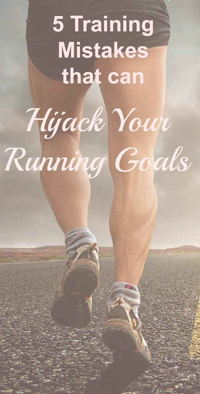Whether you're a beginner or more advanced runner, certain training mistakes can hijack your running goals and even lead to injury. Here are ways to avoid them. #running #runningtips