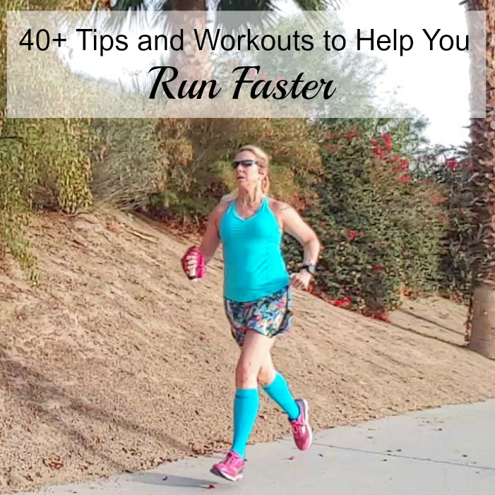 Let's Run Faster! 40+ Tips and Workouts to Help Increase Your Speed